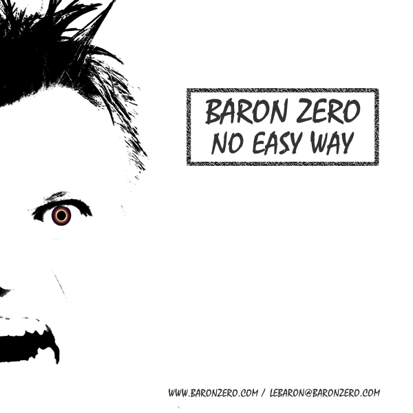 Baron Zero new EP 'No Easy Way' is now available to buy